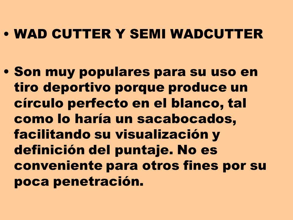 WAD CUTTER Y SEMI WADCUTTER