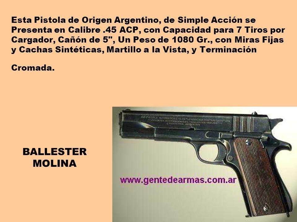 Esta Pistola de Origen Argentino, de Simple Acción se Presenta en Calibre .45 ACP, con Capacidad para 7 Tiros por Cargador, Cañón de 5 , Un Peso de 1080 Gr., con Miras Fijas y Cachas Sintéticas, Martillo a la Vista, y Terminación Cromada.