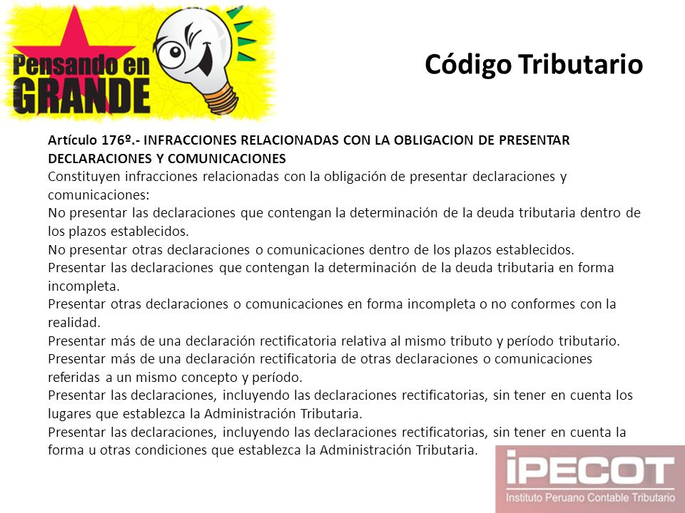 Código Tributario Artículo 176º.- INFRACCIONES RELACIONADAS CON LA OBLIGACION DE PRESENTAR DECLARACIONES Y COMUNICACIONES.