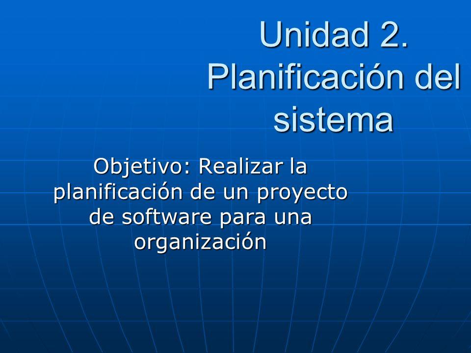 Unidad 2. Planificación del sistema
