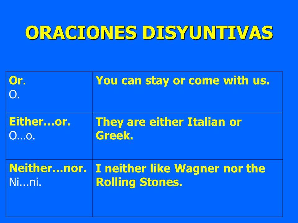 ORACIONES DISYUNTIVAS