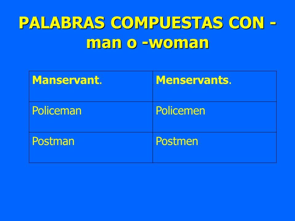 PALABRAS COMPUESTAS CON -man o -woman
