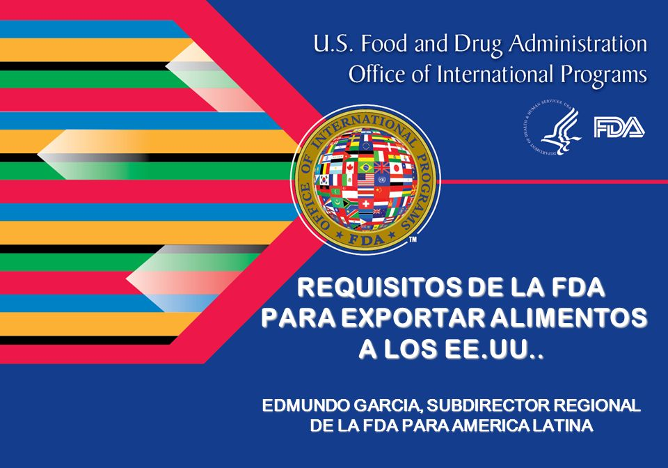 REQUISITOS DE LA FDA PARA EXPORTAR ALIMENTOS