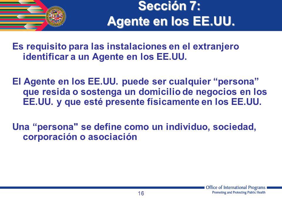 Sección 7: Agente en los EE.UU.