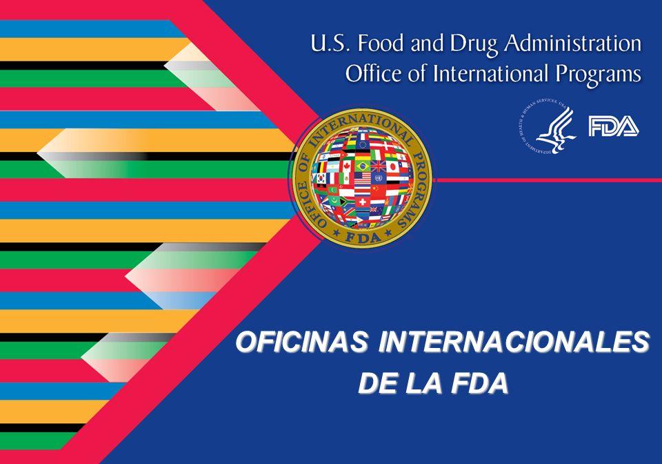 OFICINAS INTERNACIONALES DE LA FDA
