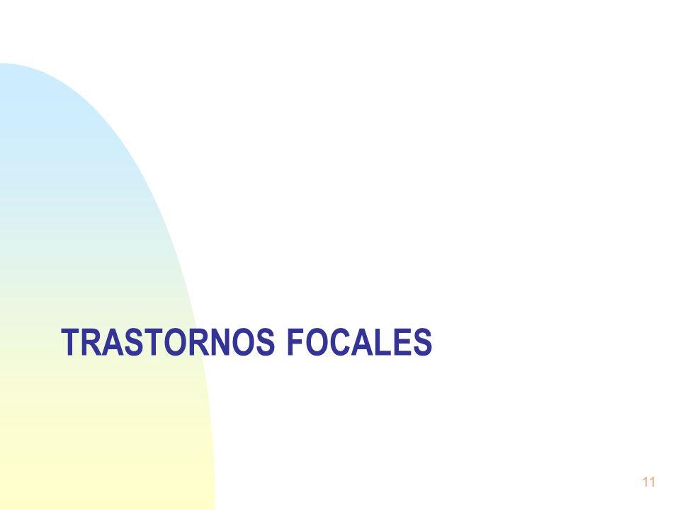 Trastornos focales