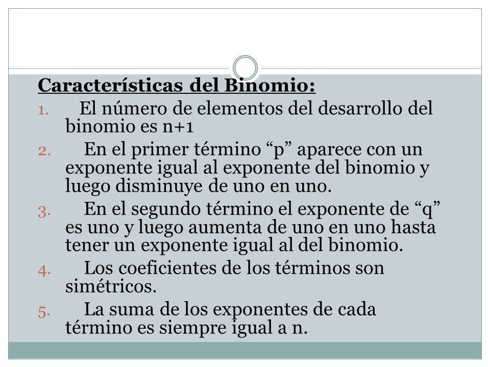 Características del Binomio: