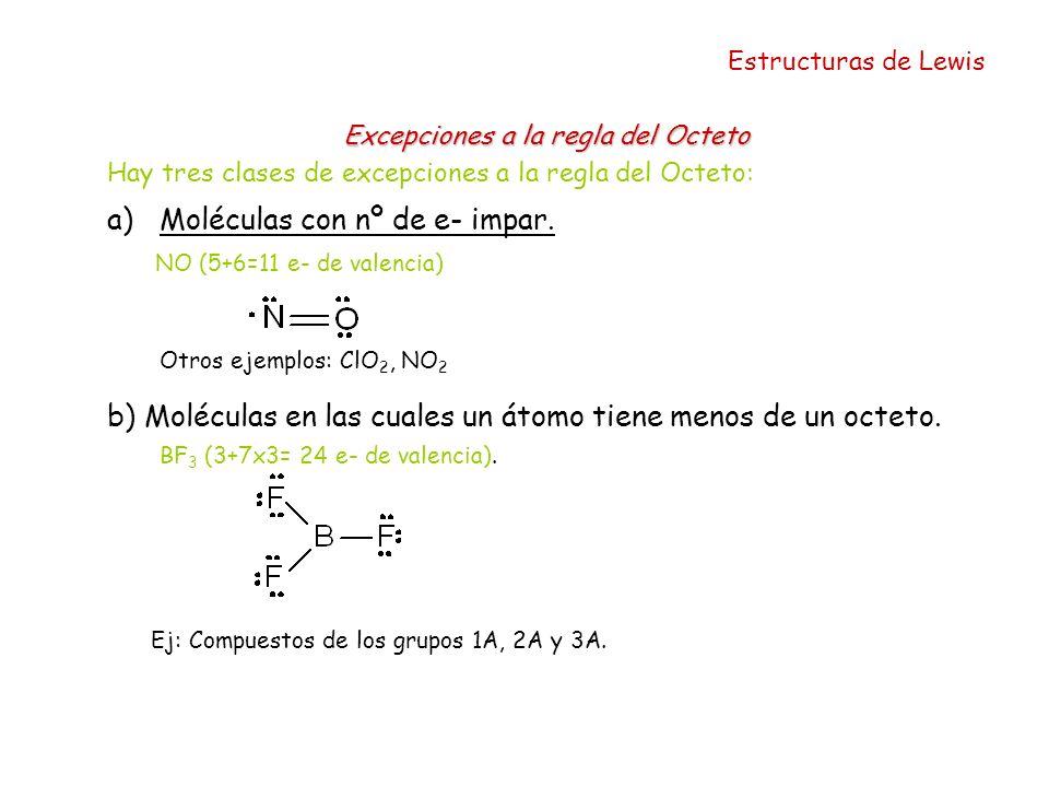 Moléculas con nº de e- impar.