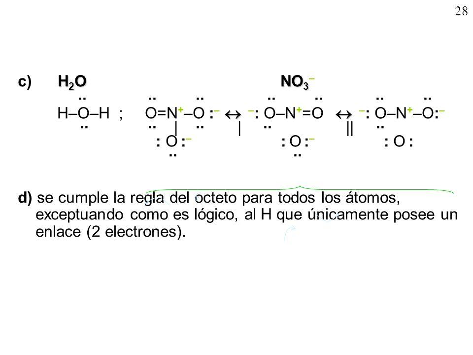 28 c) H2O NO3–