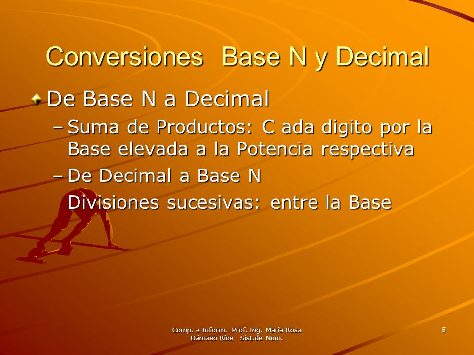 Conversiones Base N y Decimal