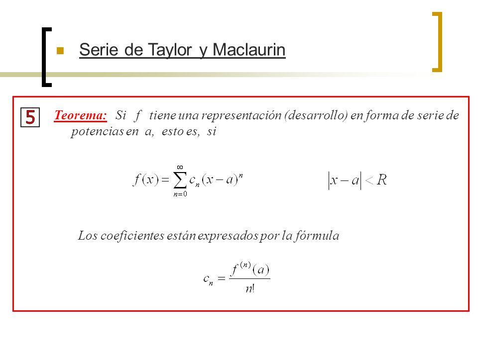 5 Serie de Taylor y Maclaurin