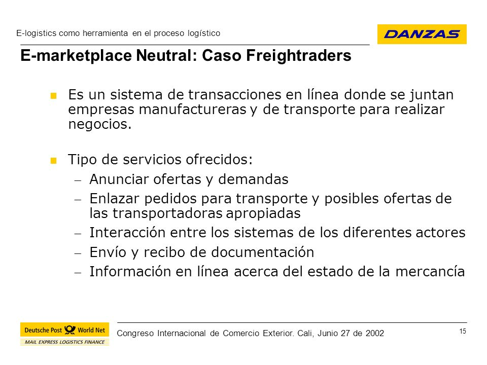 E-marketplace Neutral: Caso Freightraders