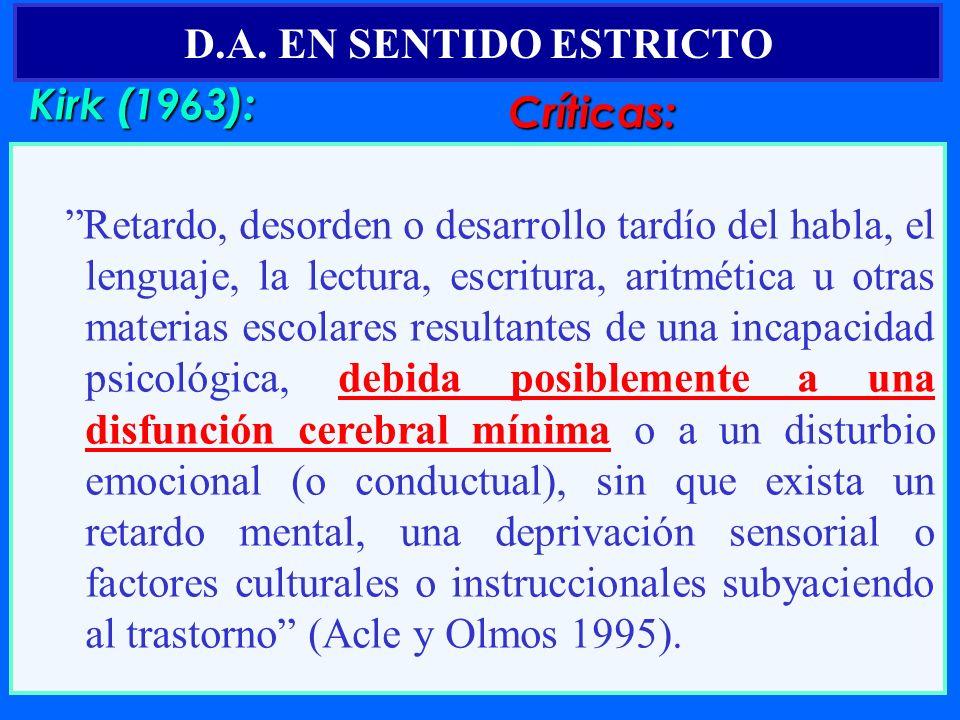 D.A. EN SENTIDO ESTRICTO Kirk (1963): Críticas:
