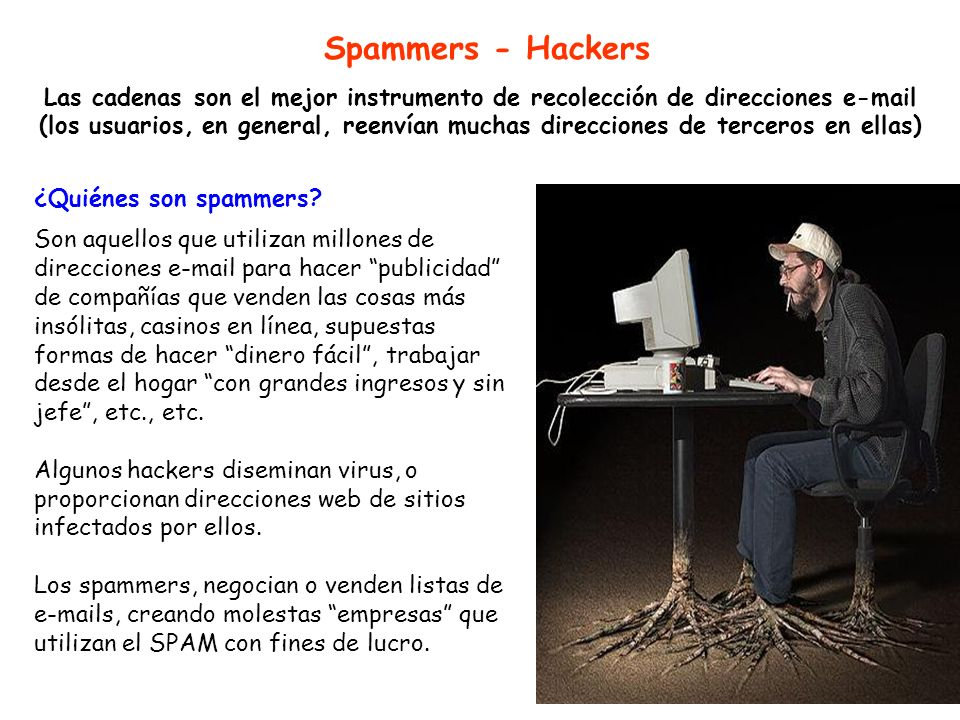 Spammers - Hackers
