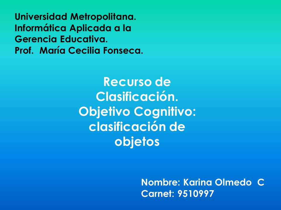 Recurso de Clasificación. Objetivo Cognitivo: clasificación de objetos