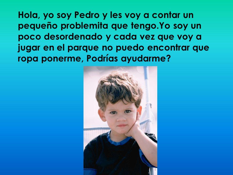 Hola, yo soy Pedro y les voy a contar un pequeño problemita que tengo