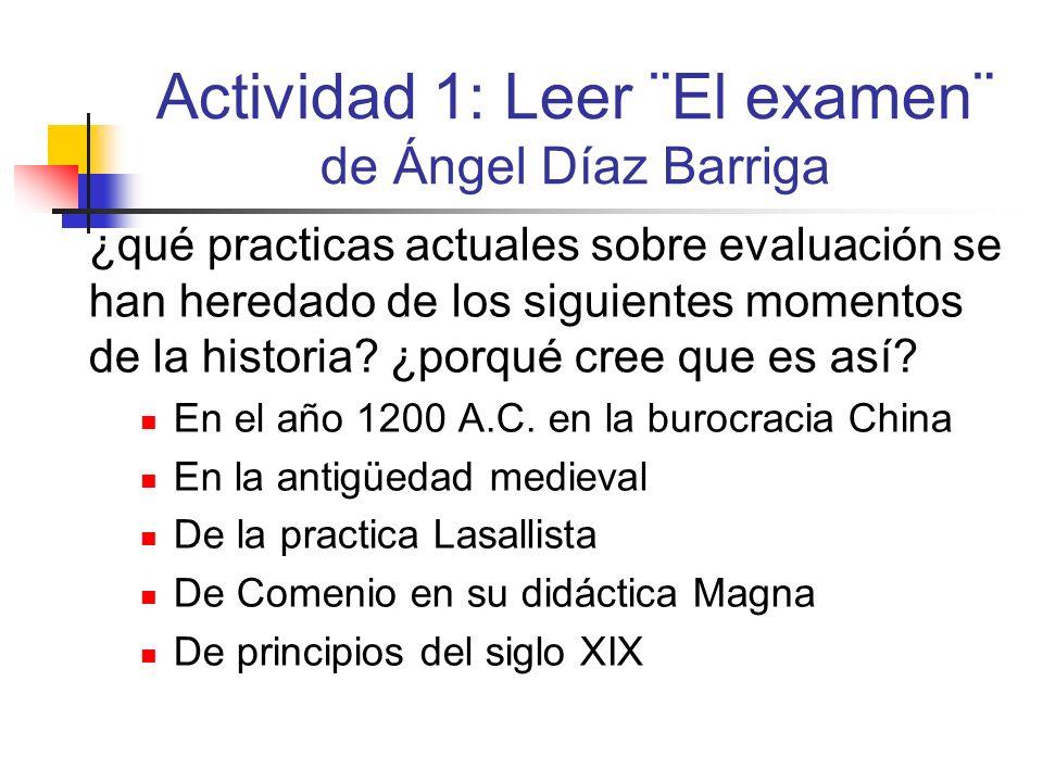 Actividad 1: Leer ¨El examen¨ de Ángel Díaz Barriga