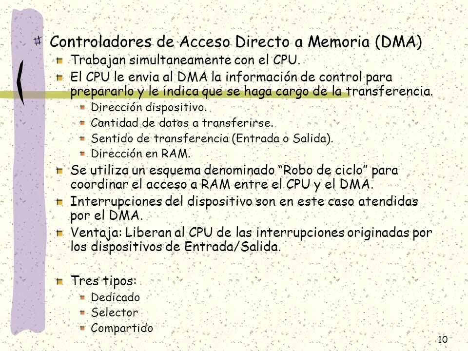 Controladores de Acceso Directo a Memoria (DMA)