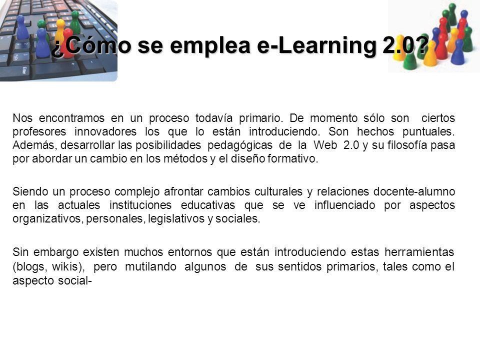 ¿Cómo se emplea e-Learning 2.0