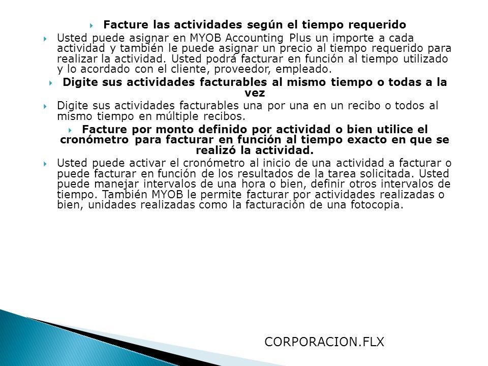 CORPORACION.FLX Facture las actividades según el tiempo requerido