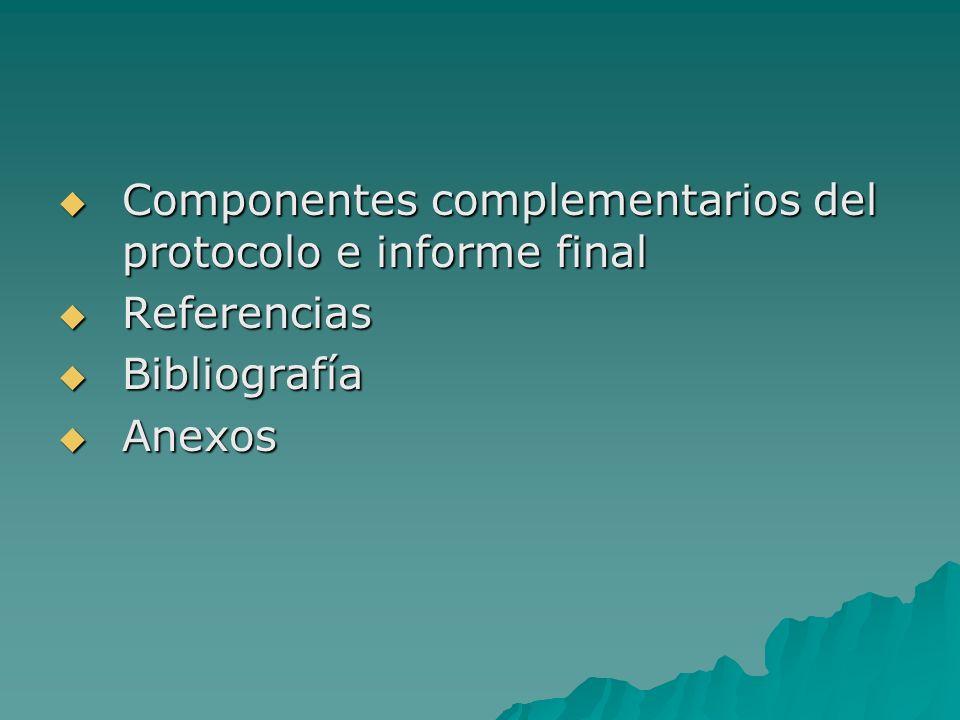Componentes complementarios del protocolo e informe final