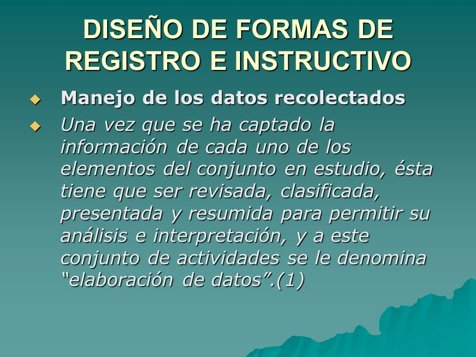 DISEÑO DE FORMAS DE REGISTRO E INSTRUCTIVO