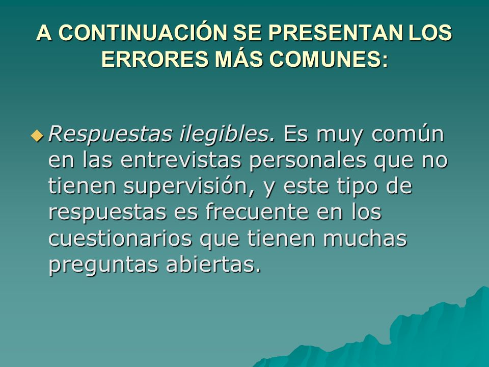 A CONTINUACIÓN SE PRESENTAN LOS ERRORES MÁS COMUNES: