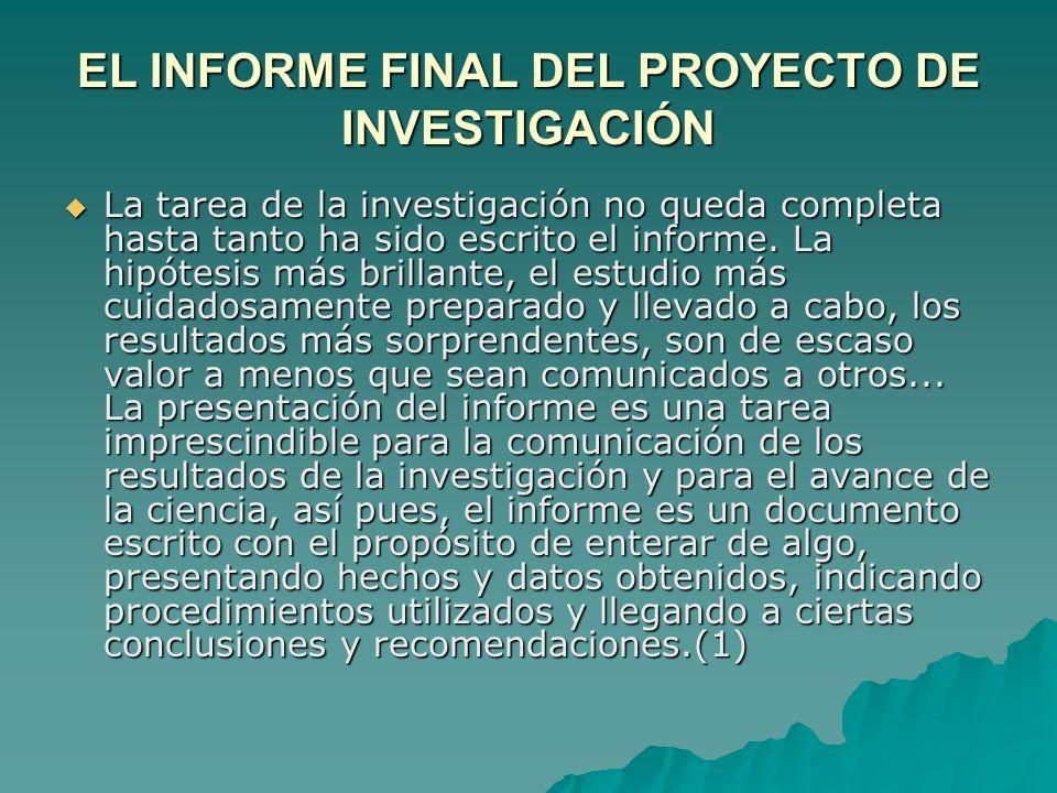EL INFORME FINAL DEL PROYECTO DE INVESTIGACIÓN