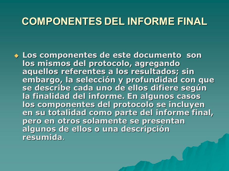 COMPONENTES DEL INFORME FINAL
