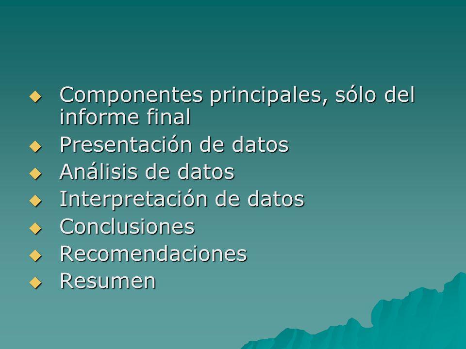 Componentes principales, sólo del informe final