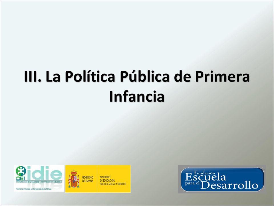 III. La Política Pública de Primera Infancia