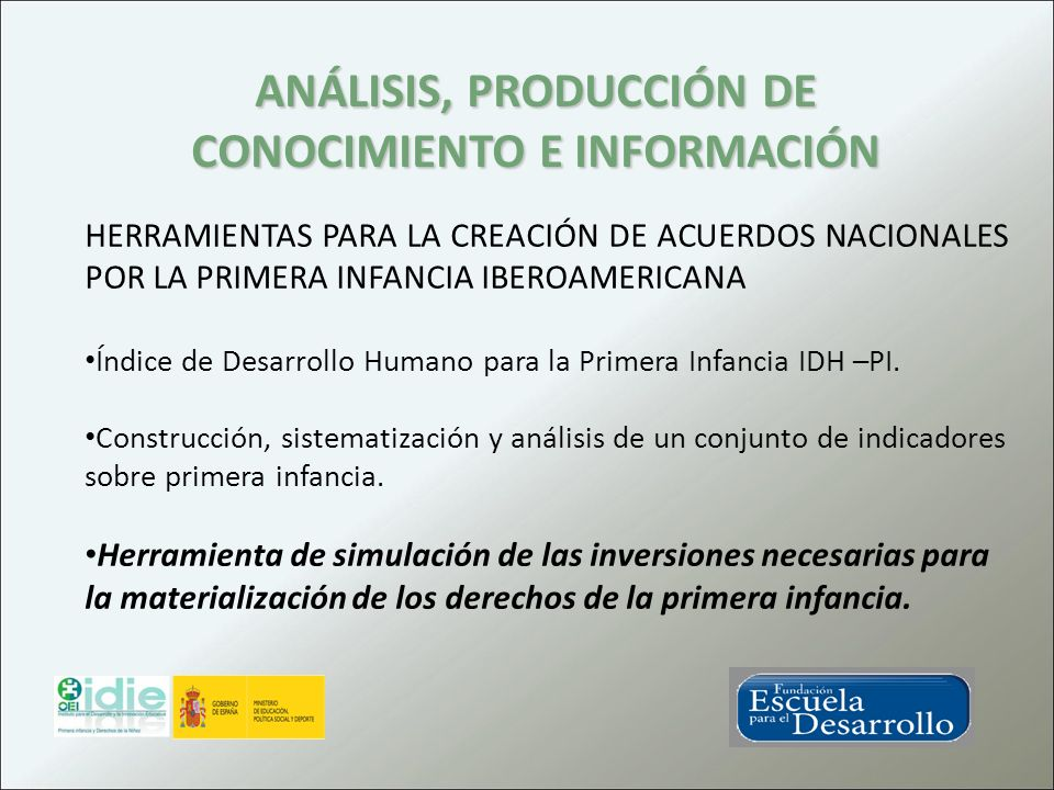 ANÁLISIS, PRODUCCIÓN DE CONOCIMIENTO E INFORMACIÓN