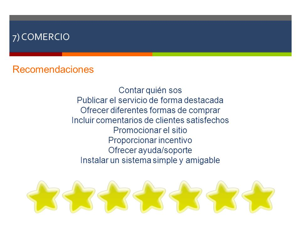 7) COMERCIO Recomendaciones Contar quién sos