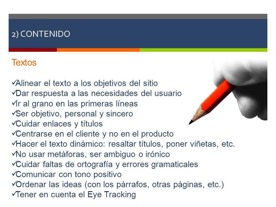 2) CONTENIDO Textos Alinear el texto a los objetivos del sitio