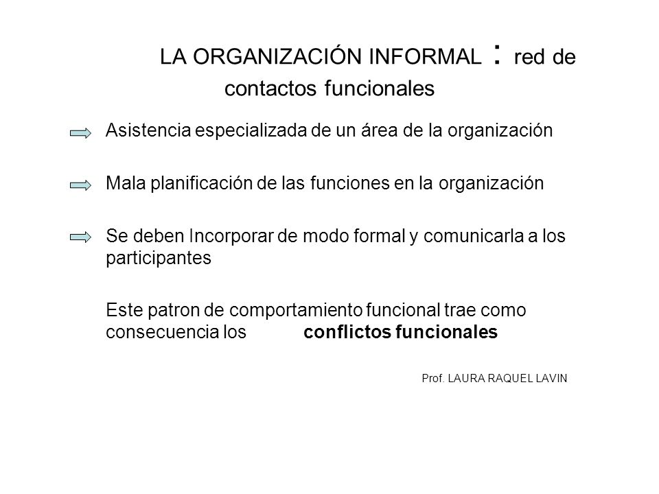 LA ORGANIZACIÓN INFORMAL : red de contactos funcionales