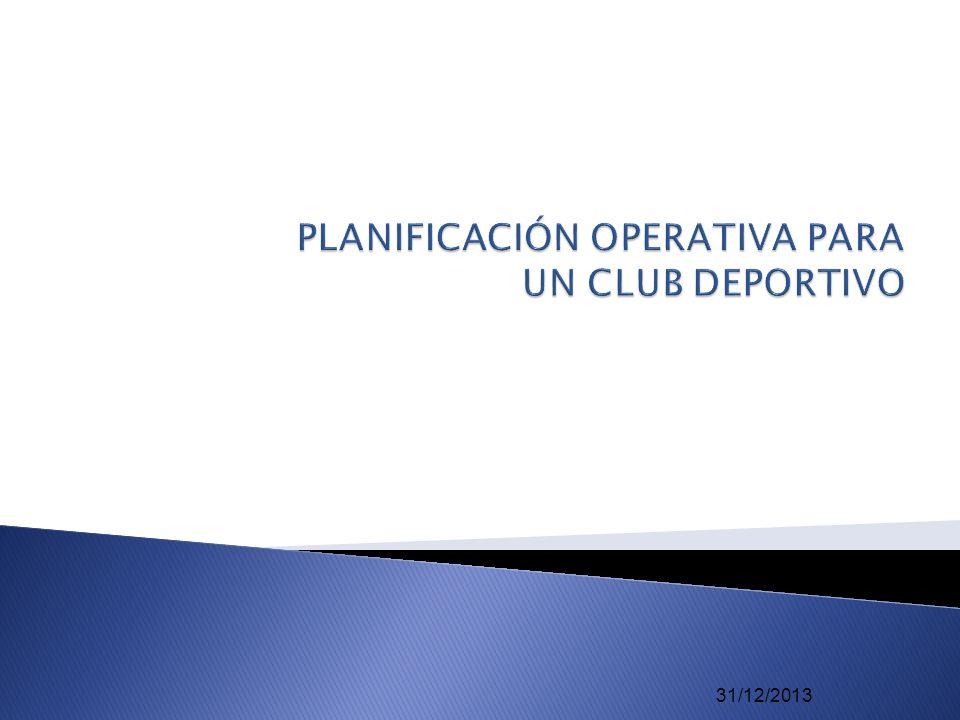 PLANIFICACIÓN OPERATIVA PARA UN CLUB DEPORTIVO