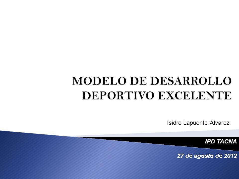 MODELO DE DESARROLLO DEPORTIVO EXCELENTE