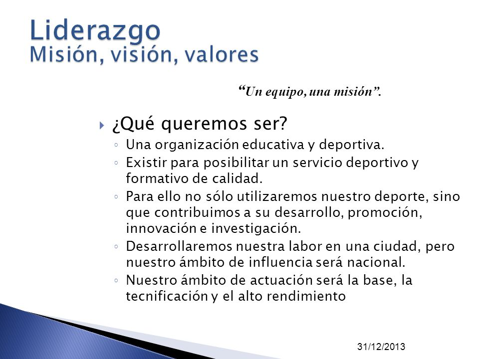 Liderazgo Misión, visión, valores