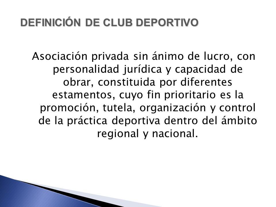 DEFINICIÓN DE CLUB DEPORTIVO