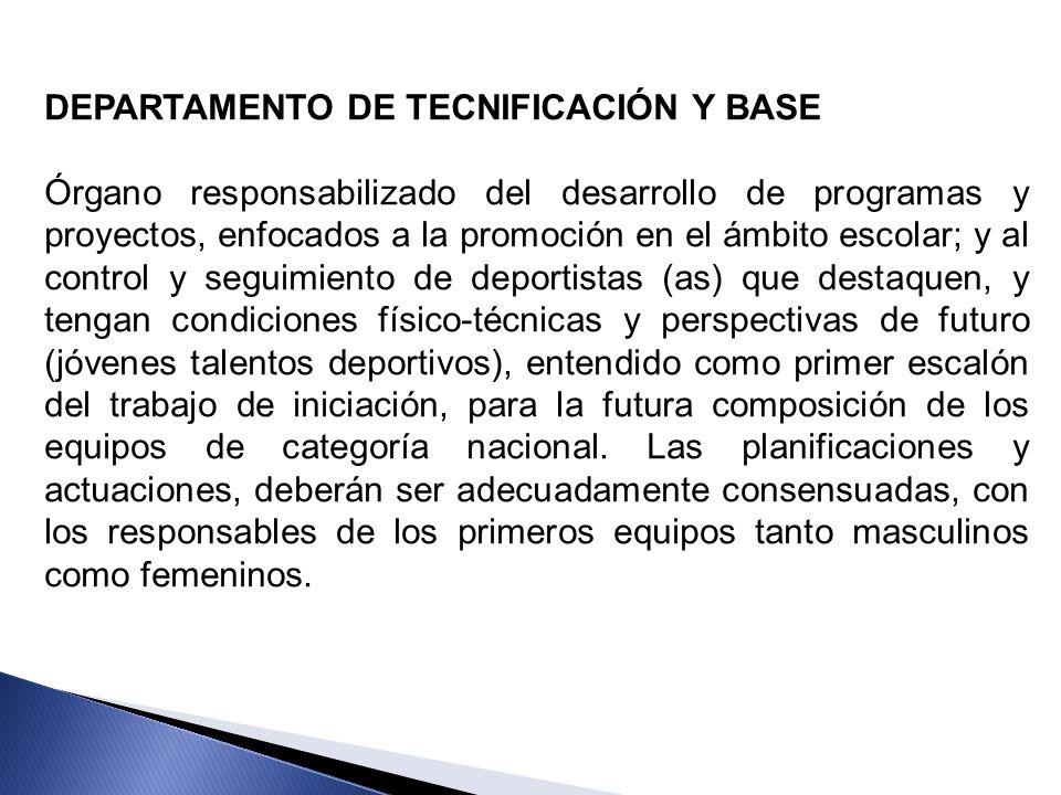 DEPARTAMENTO DE TECNIFICACIÓN Y BASE