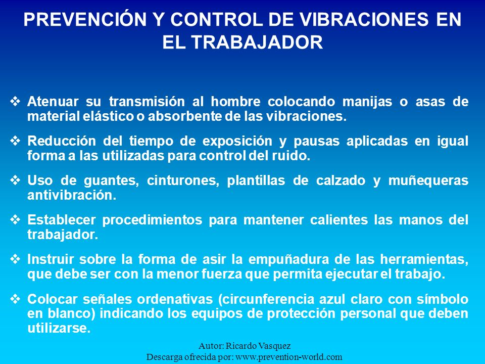 PREVENCIÓN Y CONTROL DE VIBRACIONES EN EL TRABAJADOR