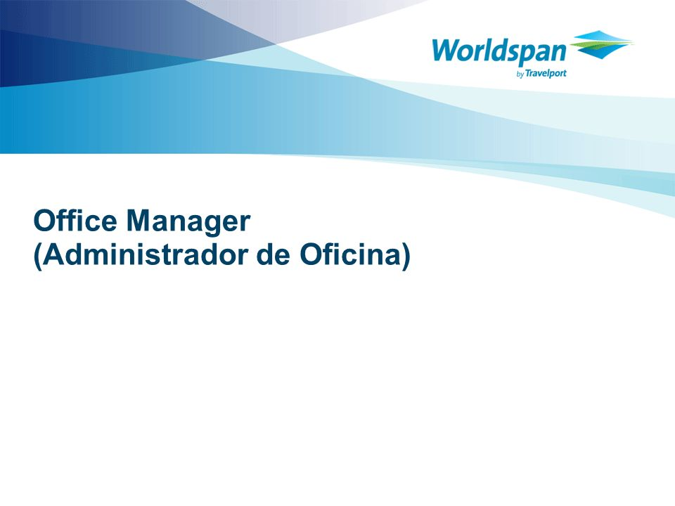 Office Manager (Administrador de Oficina)