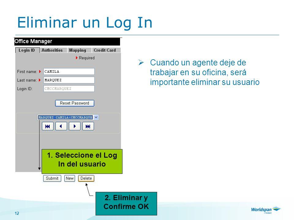 1. Seleccione el Log In del usuario