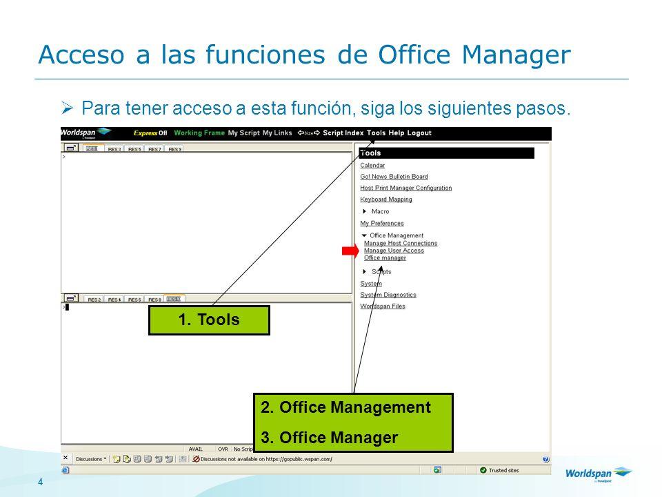 Acceso a las funciones de Office Manager