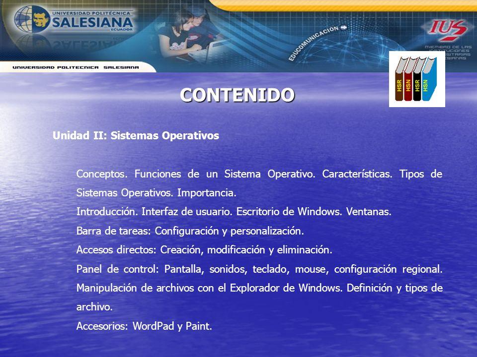 CONTENIDO Unidad II: Sistemas Operativos
