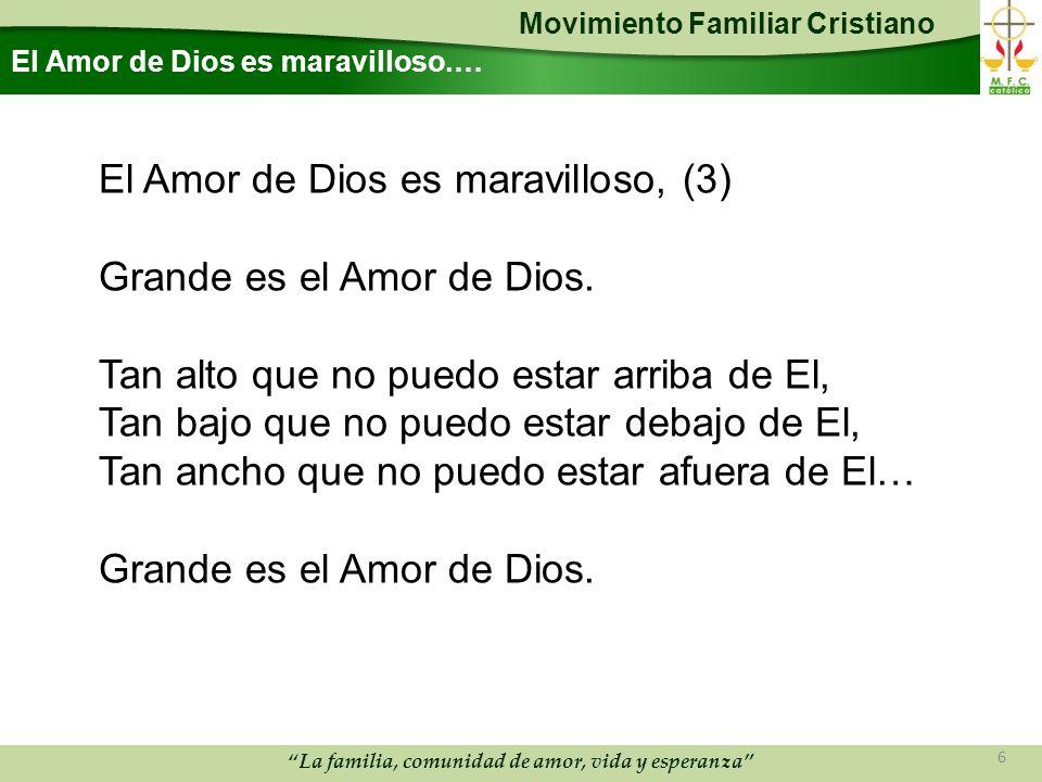 El Amor de Dios es maravilloso.…