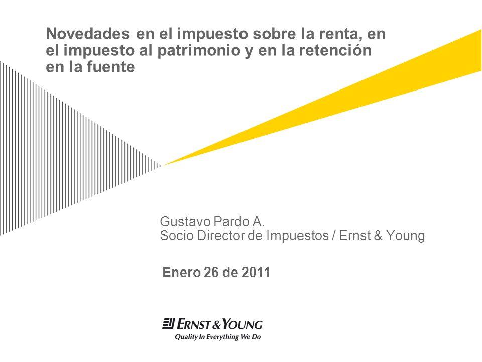 Gustavo Pardo A. Socio Director de Impuestos / Ernst & Young