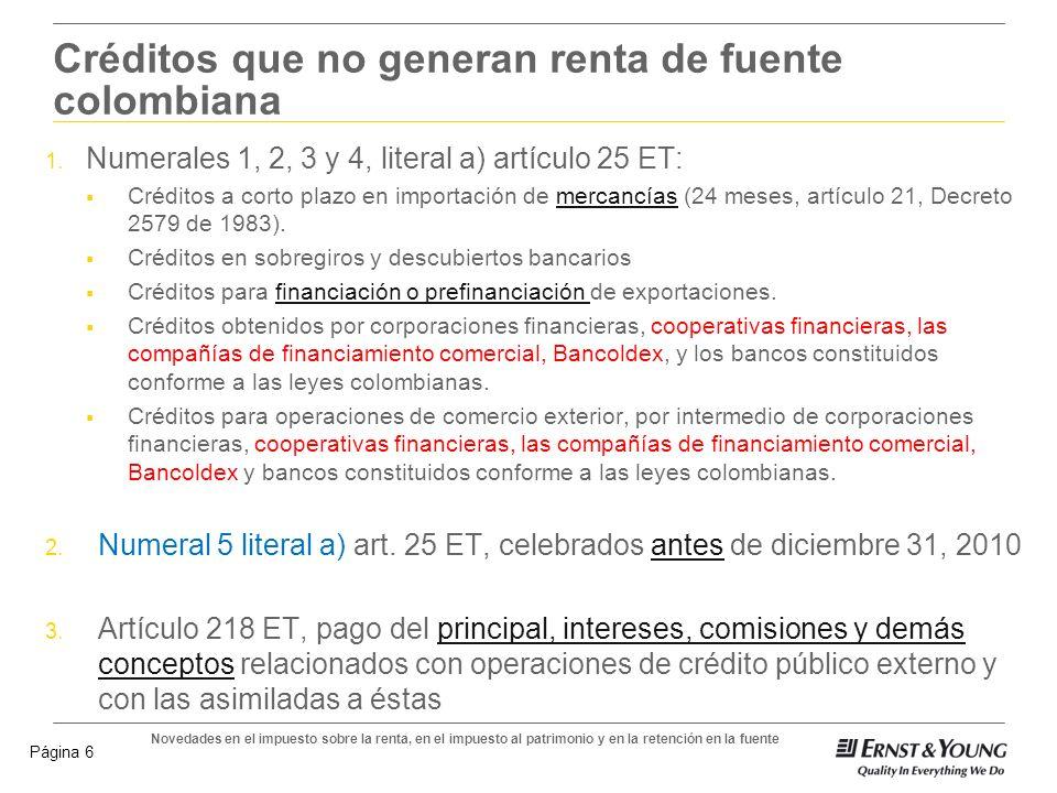 Créditos que no generan renta de fuente colombiana