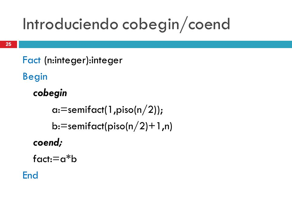 Introduciendo cobegin/coend
