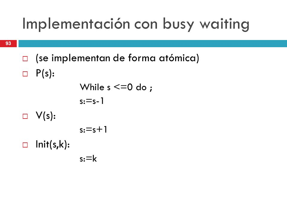 Implementación con busy waiting